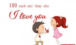 100 cách nói 'I love you' trong tiếng Anh