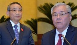 Chính phủ chuẩn bị hồ sơ miễn nhiệm, bổ nhiệm hai thành viên