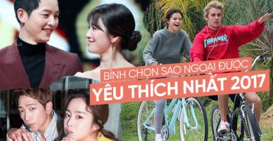Bình chọn sao ngoại được fan Việt yêu thích nhất 2017: Song - Song hay Kim Tae Hee - Bi Rain mới thật sự hot hơn?