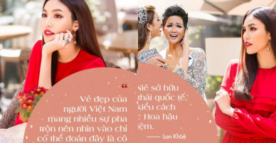 Lan Khuê: H'Hen Niê sở hữu phong thái quốc tế, không kiểu cách như các Hoa hậu tiền nhiệm
