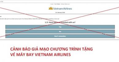 Cảnh giác trước hành vi giả mạo chương trình tặng vé máy bay miễn phí