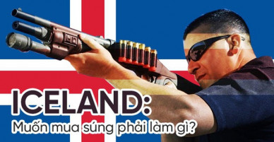 Iceland: Muốn sở hữu 1 khẩu súng bạn phải vào ngồi tù thử vài tháng