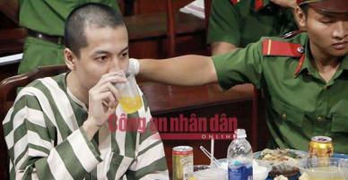 Những hình ảnh cuối cùng của Nguyễn Hải Dương trong bữa cơm trước khi thi hành án