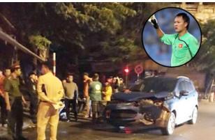 Diễn viên phim Người phán xử gặp tai nạn giao thông kinh hoàng với cựu thủ môn đội tuyển Việt Nam